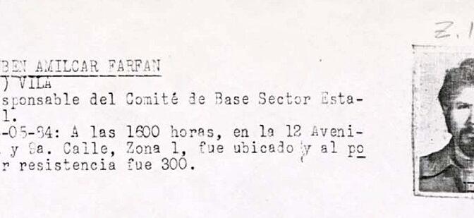 ¿Dónde está Rubén Amílcar Farfán?Aproximación a su caso bajo la luz del Archivo de la Policía de Guatemala